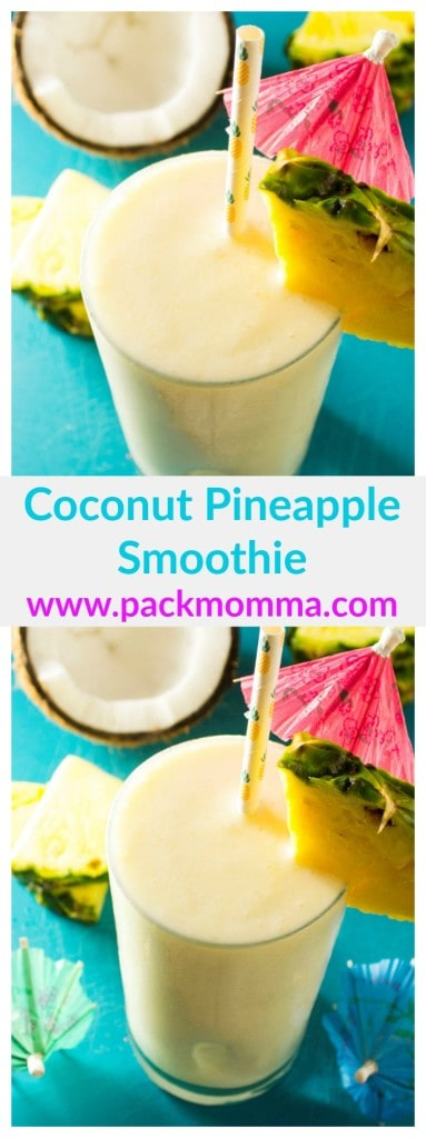 This Coconut Pineapple Smoothie is the perfect way to start any morning .. fast, easy and so tropical you will think you are already on vacation. www.packmomma.com