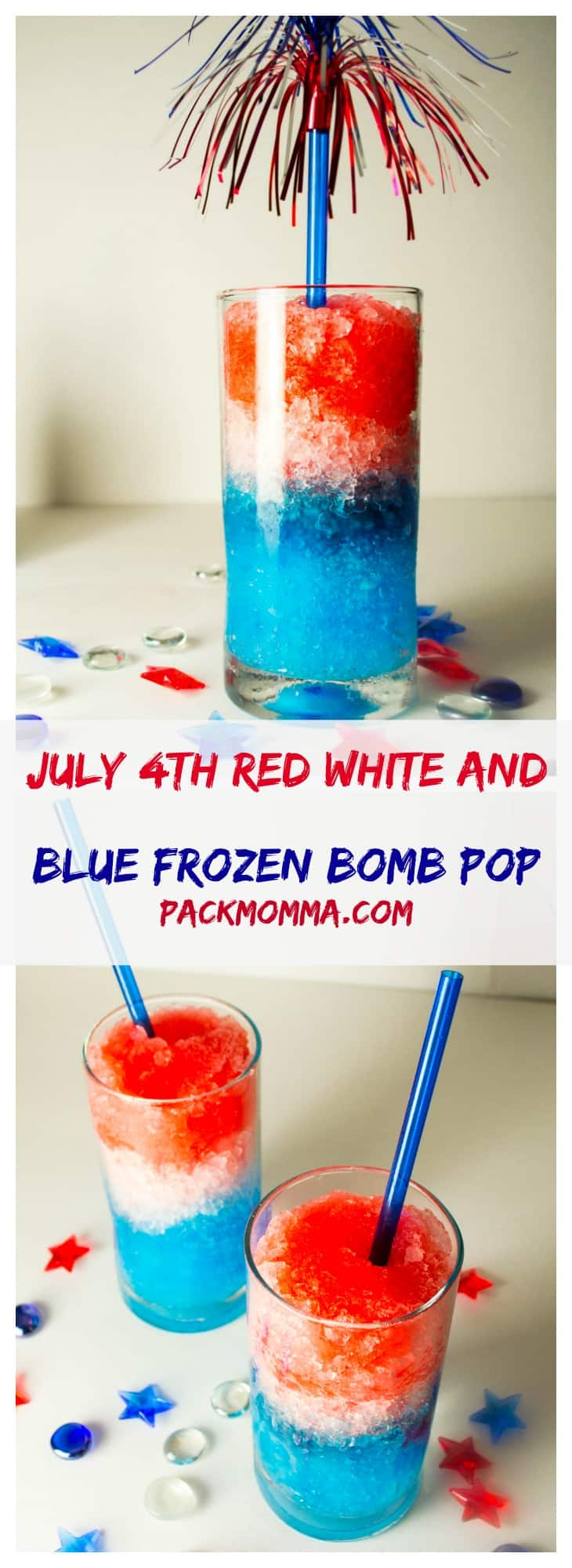 July 4th Red White and Blue Frozen Bomb Pop Coctail | Celebrate Independence Day in style this year with these cool and refreshing July 4th Red White and Blue Frozen Bomb Pop Cocktail. | Pack Momma | https://www.packmomma.com