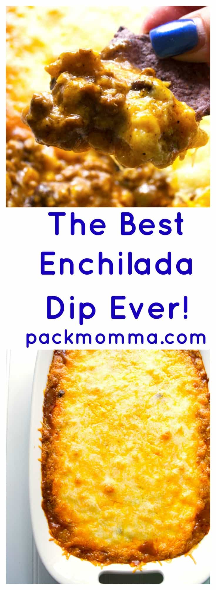 The Best Enchilada Dip Ever | Kick up your tailgating with The Best Enchilada Dip Ever. Spicy and delicious this is the perfect dip to cheer your teams on to victory. | Pack Momma | https://www.packmomma.com