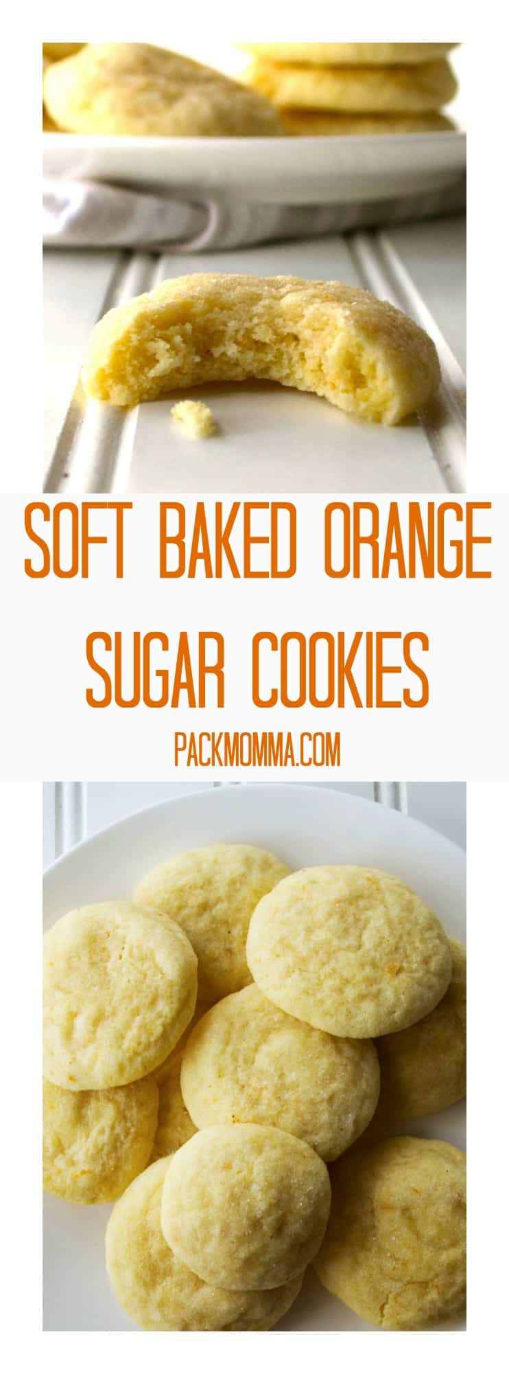 Soft Baked Orange Sugar Cookies | Soft Baked Orange Sugar Cookies are soft sugar cookies that burst with orange flavor and are sure to be your new favorite sweet treat. | Pack Momma | https://www.packmomma.com