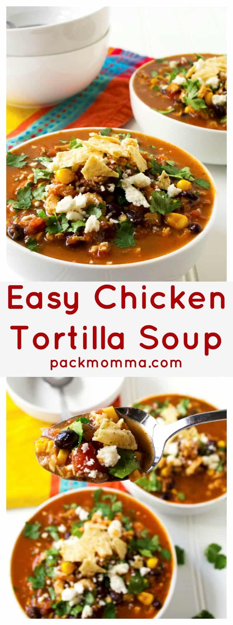 Easy Chicken Tortilla Soup | Easy Chicken Tortilla Soup is the perfect hearty spicy comfort food to serve up to your family and friends.This is sure to be your new favorite soup recipe. | Pack Momma | https://www.packmomma.com