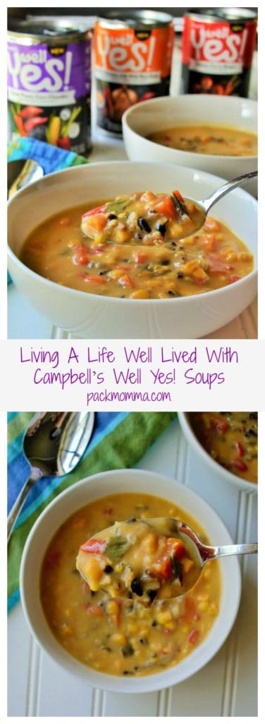 Living A Life Well Lived with Campbell's Well Yes! Soups #WellYesMoment #CollectiveBias #Ad   Pack Momma   https://www.packmomma.com
