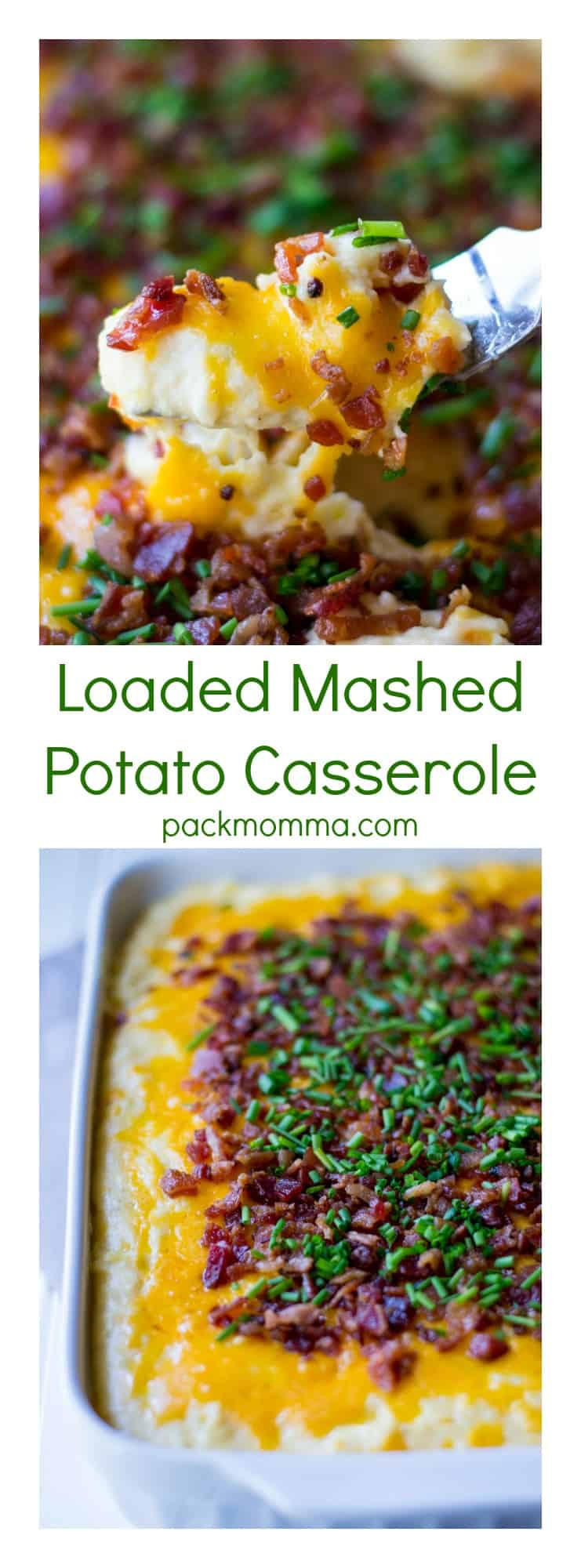 Loaded Mashed Potato Casserole |Loaded Mashed Potato Casserole is an upgraded version of your favorite potato recipe. Smothered in melted cheese and BACON, this is the best side dish ever! | Pack Momma | https://www.packmomma.com