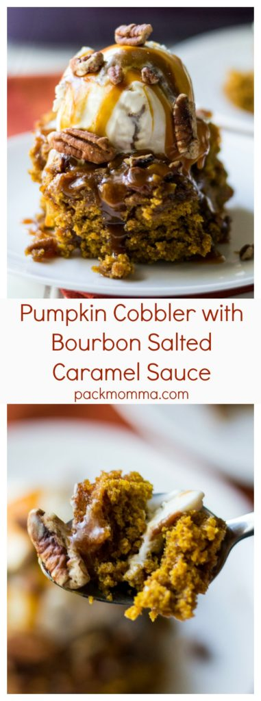 Pumpkin Cobbler with Bourbon Salted Caramel Sauce | Pumpkin Cobbler with Bourbon Salted Caramel Sauce is the perfect fall inspired dessert. Soft, warm and pumpkin spiced with all the fall flavors you crave. | Pack Momma | https://www.packmomma.com #pumpkin #cobbler #saltedcaramel #fallfood #thanksgivingfood #dessert #sweets
